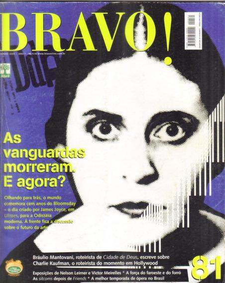 Revista Bravo! Nº 81 Junho 2004 Vanguardas Morreram - Arte