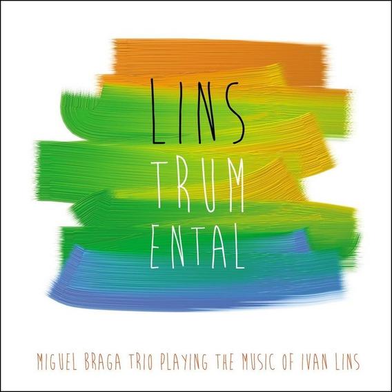 Miguel Braga Trio - Linstrumental - Cd Músicas De Ivan Lins