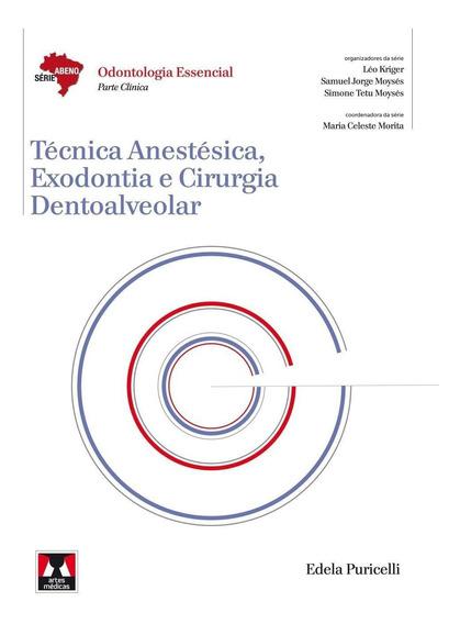 Técnica Anestésica, Exodontia E Cirurgia Dentoalveolar - S