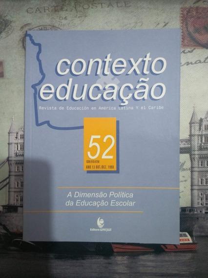 Livro: A Dimensão Política Da Educação Escolar