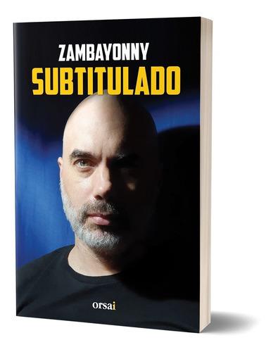 Imagen 1 de 1 de Subtitulado - Zambayonny
