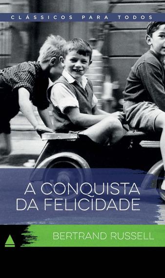 A Conquista Da Felicidade - Col. Clássicos Para To