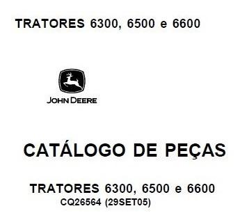 Catálogo De Peças - Tratores John Deere 6300, 6500 E 6600