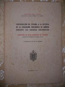 Autografado Xviiduque De Alba Do Reino Da Espanha (raro)