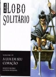 Nº 19 Lobo Solitário - A Lua Em Seu Cora Kazuo Koike E Gose