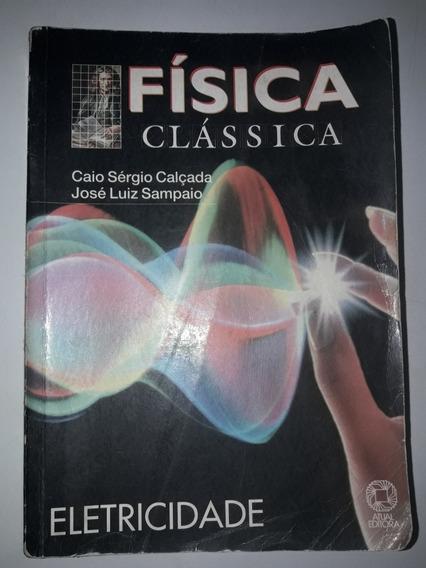 Livro Física Clássica Eletricidade