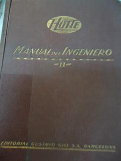 Hutte Manual Del Ingeniero Tomo Ii Edit. Gustavo Gili S.a