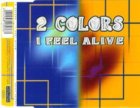 Cd 2 Colors - I Feel Alive (cd Single)