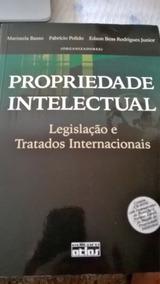 Propriedade Intelectual (legislação E Tratados) - Maristela