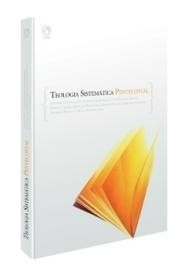 Teologia Sistemática Pentecostal Cpad