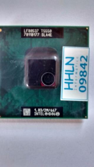 Processador Intel ® Core 2 Duo T5550 2 M 1,83 Ghz - 9842