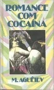 Romance Com Cocaina Aguêiev, M.