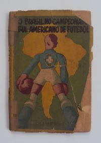 O Brasil No Campeonato Sulamericano - Olimpicus F(231)