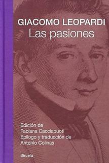 Giacomo Leopardi Las Pasiones Editorial Siruela Tapa Dura