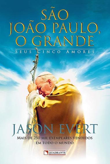 São João Paulo Ii - O Grande
