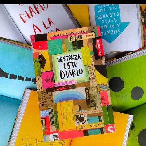 Destroza Este Diario Ahora A Todo Color - Libro Keri Smith