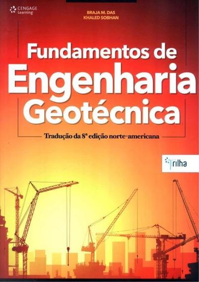 Fundamentos Da Engenharia Geotecnica - Traducao Da 8º Ed -