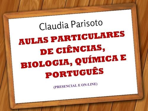 Aulas Particulares De Português, Ciências, Biologia, Química