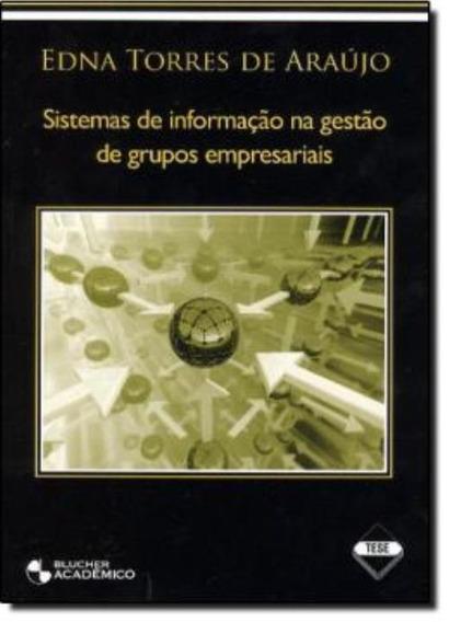 Livro Sistemas De Informação Na Gestão De Grupos Empresarias