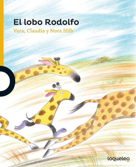 El Lobo Rodolfo - Hilb - Loqueleo
