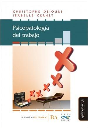 Imagen 1 de 4 de Psicopatología Del Trabajo