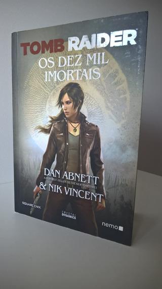 Tomb Raider: Os Dez Mil Imortais - Dan Abnett & Nik Vincent