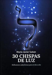 30 Chispas De Luz - Reflexiones Cabalisticas, Saban, Saban