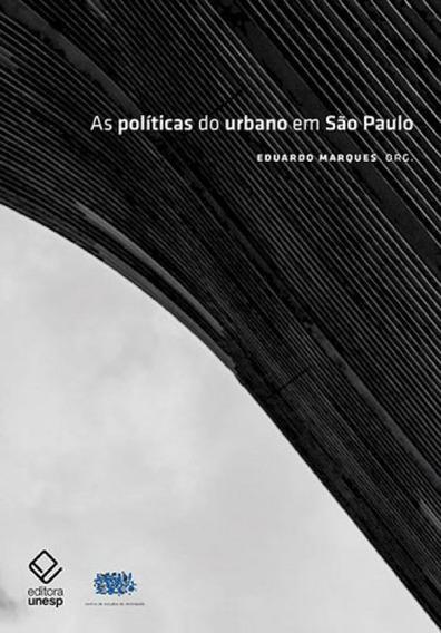 Politicas Do Urbano Em Sao Paulo, As