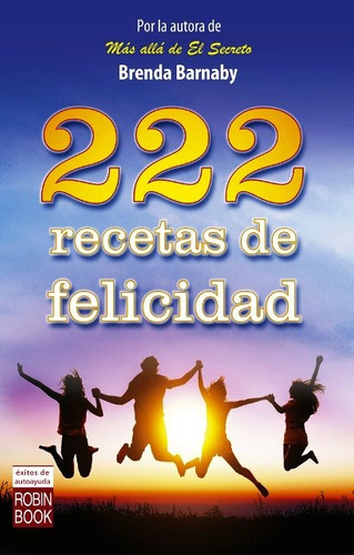 222 Recetas De Felicidad