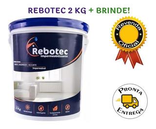 Rebotec 2 Kg Impermeabilizante Original - Pronta Entrega Sp!