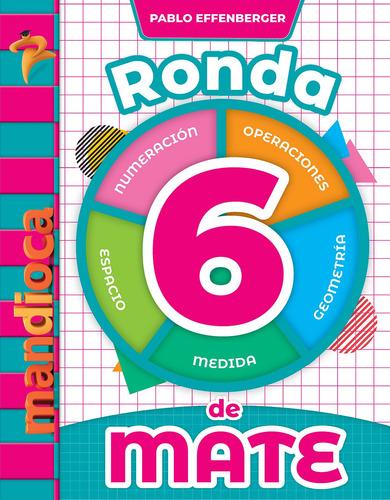 Imagen 1 de 1 de Ronda De Mate 6 (p. Effenberger) - Estación Mandioca -
