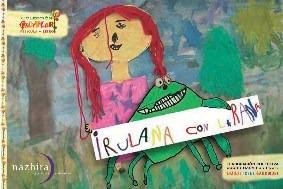 Irulana Con La Rana (coleccion Clyflor) (dvd Con Pelicula +