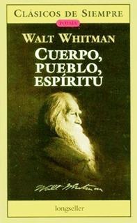 Cuerpo Pueblo Espiritu - Walt Whitman - Libro Nuevo