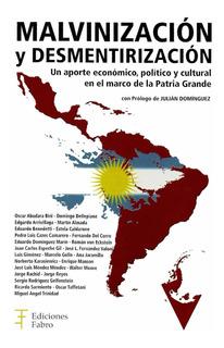 Malvinización Y Desmentirización. Ediciones Fabro