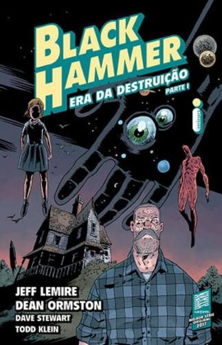 Imagem 1 de 1 de Black Hammer Volume 3: Era Da Destruição - Parte I - Vol.
