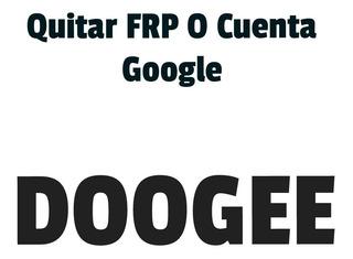 Quitar Cuenta Google Frp Doogee Tienda Guatire Ragazzo1985