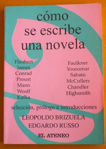 Cómo Se Escribe Una Novela Brizuela Leopoldo Russo Edgardo Mercado Libre