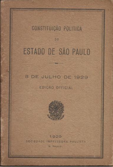 Constituição Politica Do Estado De São Paulo 8-7-1929 Raro