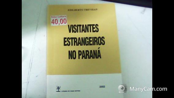 Visitantes Estrangeiros No Paraná Edilberto Trevisan