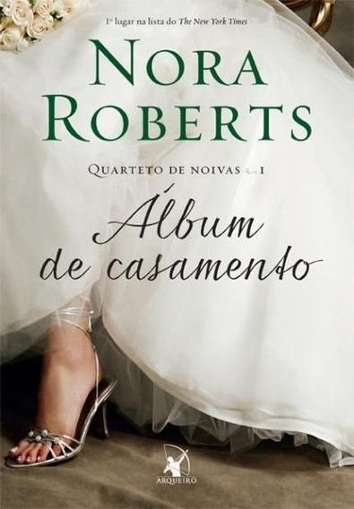 Livro Album De Casamento Vol 1 - Nora Roberts - Novo Barato