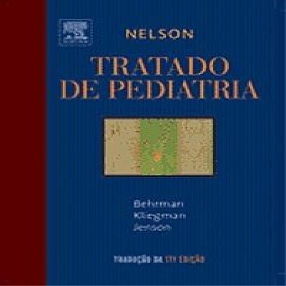 Nelson- Tratado De Pediatria 17ª Edição