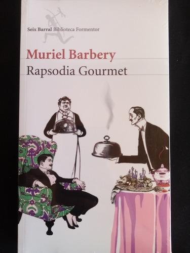 Rapsodia Gourmet.muriel Barbery. Seix Barral. Nuevo, Sellado