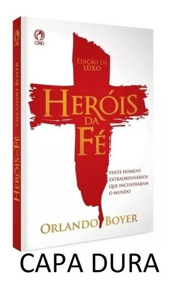 Heróis Da Fé Livro Orlando Boyer Cpad Completo Nova Edição