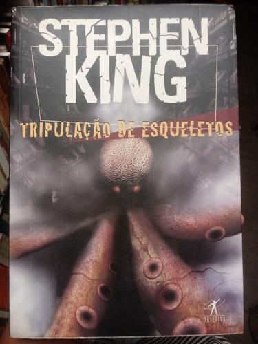 Tripulação De Esqueletos Stephen King