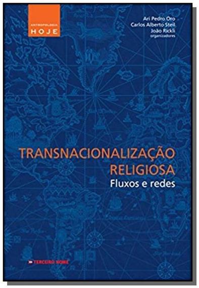 Transnacionalizacao Religiosa - Fluxos E Redes