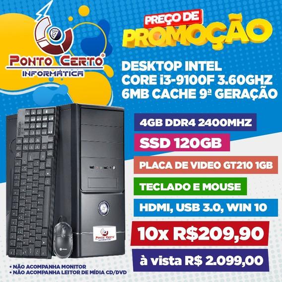 Micro Computador Intel I3 9ª Ger 4gb Ddr4 Ssd120gb Gt210 1gb