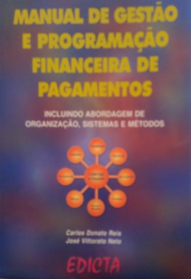 Livro Manual De Gestão Programação Financeira De Pagamentos.