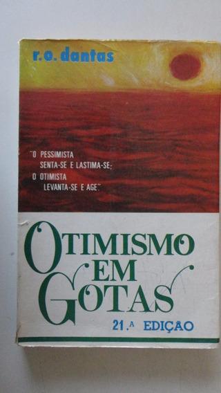 Otimismo Em Gotas R. O. Dantas