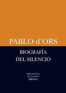 Biografía Del Silencio, Pablo D