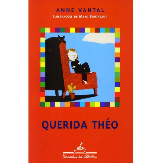 Livro - Querida Théo - Anne Vantal - Lacrado # 15cx